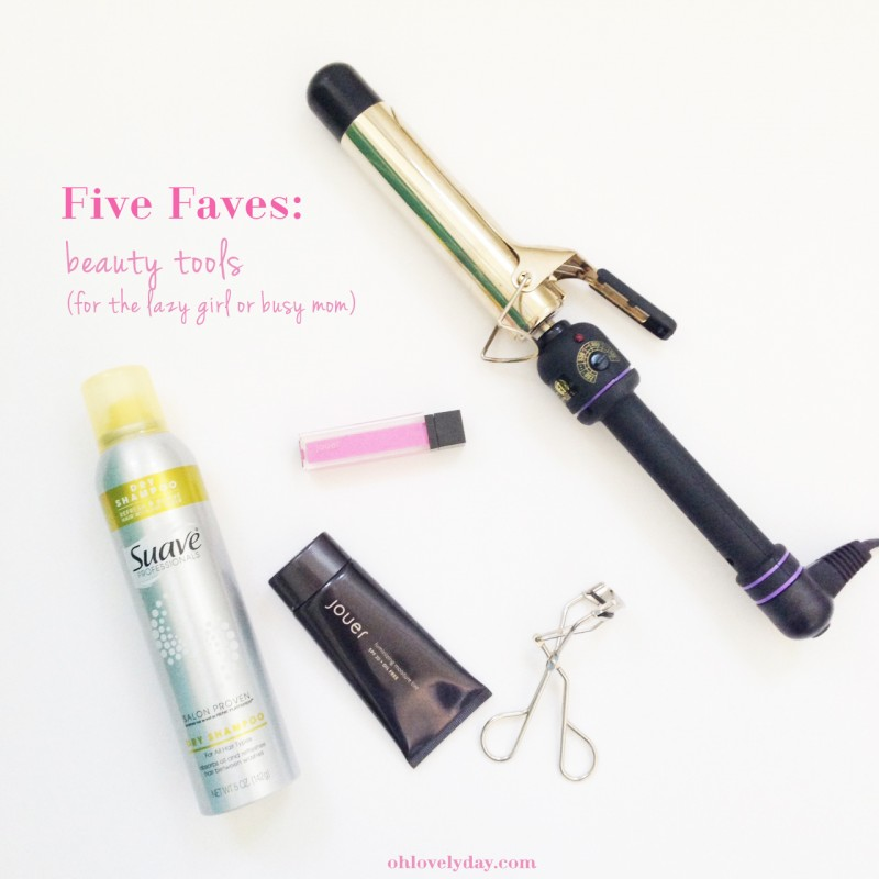 Five Favorite Beauty Tools for the busy mom or lazy gal